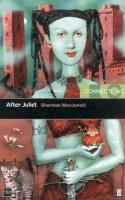 Macdonald, Sharman - After Juliet (Connections) - 9780571206148 - V9780571206148