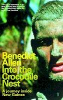 Allen, Benedict - Into the Crocodile Nest - 9780571206223 - V9780571206223