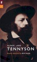Tennyson, Alfred  Lord - Alfred, Lord Tennyson - 9780571207008 - 9780571207008