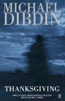 Dibdin, Michael - Thanksgiving - 9780571207787 - KSS0004216