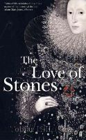Hill, Tobias - The Love of Stones - 9780571209989 - KSS0001130