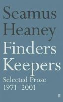 Heaney, Seamus - Finders Keepers:  Selected Prose 1971-2001 - 9780571210916 - KSG0021117