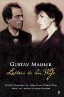 Grange, Henry-Louis De La - Gustav Mahler - 9780571212095 - V9780571212095