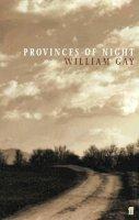 Gay, William - Provinces of Night - 9780571212149 - V9780571212149