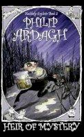 Ardagh, Philip - Heir of Mystery - 9780571215225 - KTK0080977