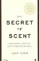 Turin, Luca - The Secret of Scent - 9780571215386 - V9780571215386