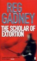 Reg Gadney - The Scholar of Extortion - 9780571217571 - KNW0007355