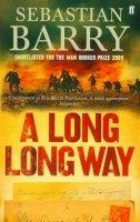 Barry, Sebastian - Long Long Way, A - 9780571218011 - 9780571218011