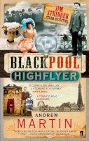 Martin, Andrew - The Blackpool Highflyer - 9780571219025 - KRA0009068