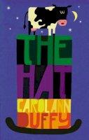 Duffy, Carol Ann - The Hat - 9780571219667 - V9780571219667