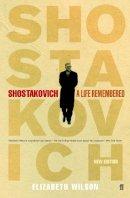 Wilson, Elizabeth - Shostakovich - 9780571220502 - V9780571220502