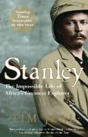 Tim Jeal - STANLEY: THE IMPOSSIBLE LIFE OF AFRICA'S GREATEST EXPLORER - 9780571221035 - V9780571221035