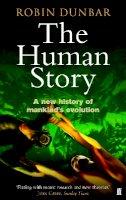 Robin Dunbar - Human Story - 9780571223039 - V9780571223039