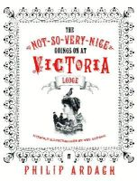 - The Not-So-Very-Nice-Goings-On at Victoria Lodge - 9780571223572 - KLN0018784