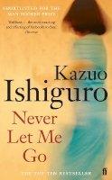 Ishiguro, Kazuo - Never Let Me Go - 9780571224142 - 9780571224142
