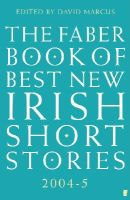 - The Faber Book of Best New Irish Short Stories 2004-5 - 9780571224197 - KEX0298072