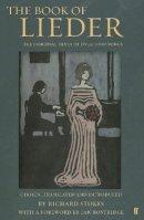 Stokes, Richard, Bostridge, Ian - The Book of Lieder - 9780571224395 - V9780571224395