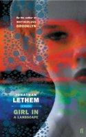 Lethem, Jonathan - Girl in Landscape - 9780571225286 - V9780571225286
