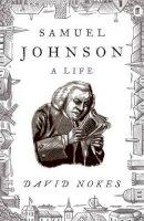 Nokes, David - Samuel Johnson: A Life - 9780571226351 - 9780571226351