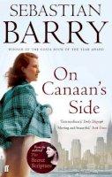 Sebastian Barry - On Canaan's Side - 9780571226542 - 9780571226542