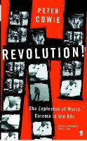 Cowie, Peter - Revolution!: The Explosion of World Cinema in the 60s - 9780571227167 - V9780571227167