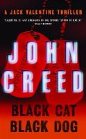 Creed, John - Black Cat, Black Dog: A Jack Valentine Thriller - 9780571227891 - V9780571227891