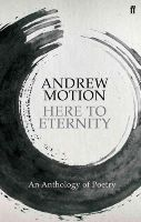 Motion, Andrew - From Here to Eternity - 9780571228287 - V9780571228287
