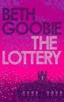 Goobie, Beth - The Lottery - 9780571228645 - V9780571228645