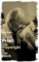 Coult, Tony - About Friel - 9780571230105 - 9780571230105