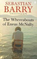 Barry, Sebastian - The Whereabouts of Eneas McNulty - 9780571230143 - 9780571230143