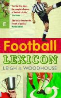 John Leigh, David Woodhouse - The Football Lexicon - 9780571230525 - KNW0007715