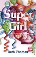 Thomas, Ruth - Super Girl - 9780571230631 - V9780571230631