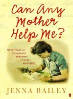 Bailey, Jenna - Can Any Mother Help Me? - 9780571233137 - KEX0200466