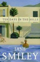Smiley, Jane - Ten Days in the Hills - 9780571235339 - KMR0004986