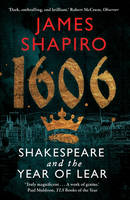 NA - 1606: William Shakespeare and the Year of Lear - 9780571235797 - V9780571235797