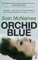 McNamee, Eoin - Orchid Blue - 9780571237562 - V9780571237562