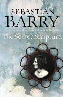 Barry, Sebastian - The Secret Scripture - 9780571239610 - KEX0307798