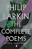 Larkin, Philip - The Complete Poems of Philip Larkin - 9780571240074 - V9780571240074