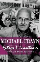 Frayn, Michael - Stage Directions - 9780571240555 - KTG0003665