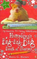 Birney, Betty G. - Humphrey's Big-Big-Big Book of Stories - 9780571241316 - KOC0007188