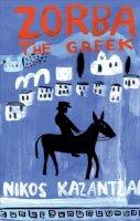 Kazantzakis, Nikos - Zorba the Greek - 9780571241705 - V9780571241705
