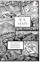 Yeats, W.B. - W.B. Yeats (Faber 80th Anniversary Edition) - 9780571247349 - 9780571247349