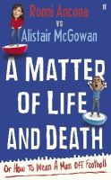 Ronni Ancona, Alistair McGowan - A Matter of Life and Death - 9780571250547 - KNW0008091