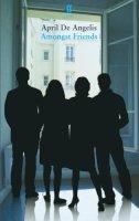 de Angelis, April - Amongst Friends - 9780571252602 - V9780571252602