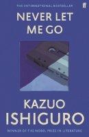 Ishiguro, Kazuo - Never Let Me Go - 9780571258093 - 9780571258093
