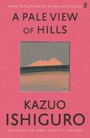 Ishiguro, Kazuo - Pale View of Hills - 9780571258253 - 9780571258253