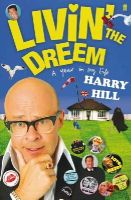 Hill, Harry. - Livin' the Dreem: A Year in My Life - 9780571260157 - 9780571260157