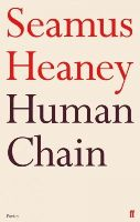 Heaney, Seamus - Human Chain - 9780571269242 - 9780571269242