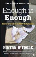 O'Toole, Fintan - Enough Is Enough - 9780571270095 - V9780571270095