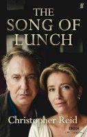 Reid, Christopher - Song of Lunch - 9780571273522 - KAK0007892